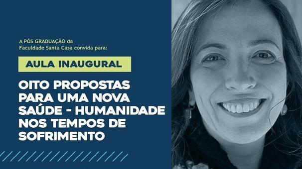 Aula Inaugural com a Dra. Ana Claudia Quintana Arantes
