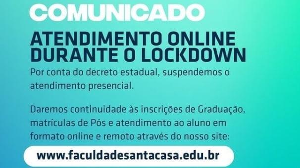 Faculdade Santa Casa realiza atendimento online durante lockdown